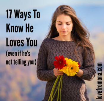 17 Ways He Shows He Loves You