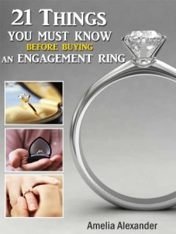 21 Things You Must Know Before Buying An Engagement Ring
