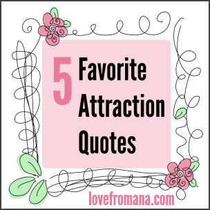 5 favorite attraction quotes