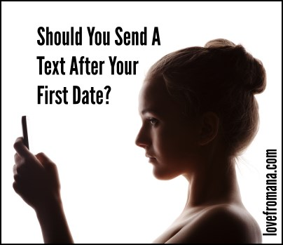 Should you text a guy after a first date
