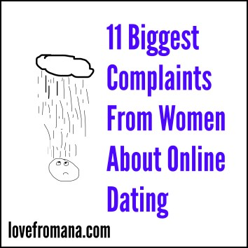 Complaints Women Have About Online Dating