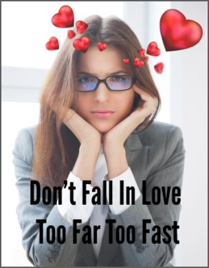 Don't Fall In Love Too Far Too Fast