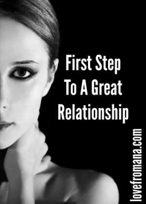 First Step To A Great Relationship