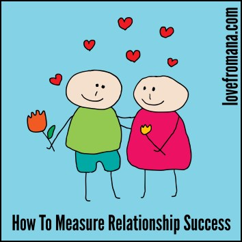 How To Measure Relationship Success