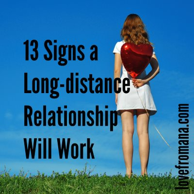 13 Signs a Long-distance Relationship Will Work - Love From Ana