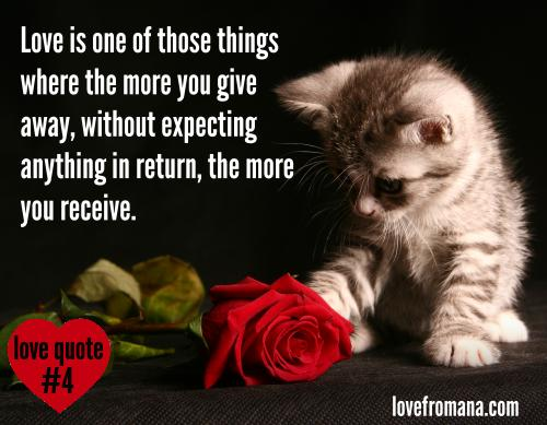 Love Quote: The More You Give Away