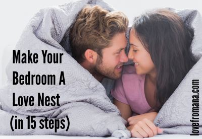 Make your bedroom a love nest