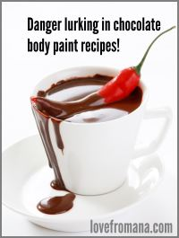 chili and chocolate body paint don't mix