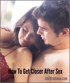 How to get closer : cuddling after making love