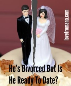 He's Divorced But Is He Ready To Date Again?