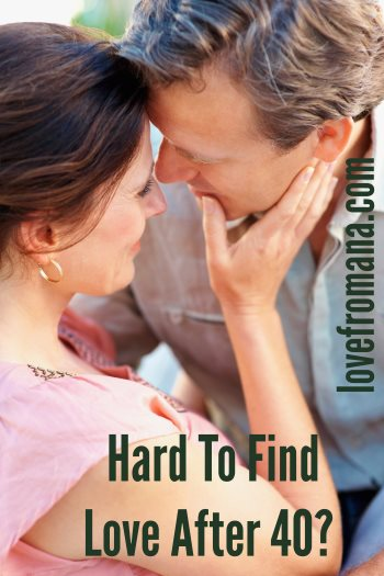 Is it hard to find love after 40?