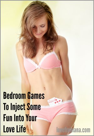 Have some fun with bedroom games