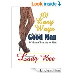 101 Easy Ways To Lose A Good Man