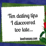 10 Dating Tips I Discovered Too Late