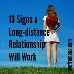 13 Signs a Long-distance Relationship Will Work